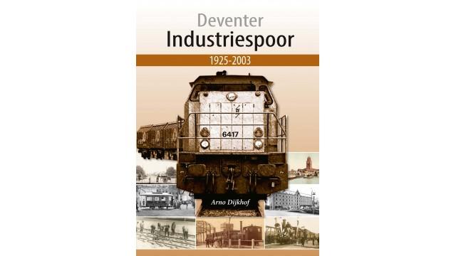Deventer Industriespoor 1925-2003